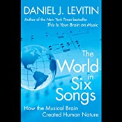 The World in Six Songs | [Daniel Levitin]