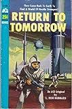 Return to Tomorrow (0441190669) by Hubbard, L. Ron