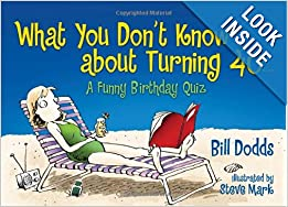 What You Don't Know About Turning 40 Paperback by Bill Dodds  (Author) , Bruce Lansky (Narrator)