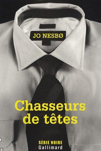 Jo Nesbo Casseurs de Tetes
