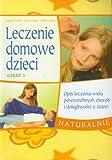 img - for Leczenie domowe dzieci. Czesc 3 (polish) book / textbook / text book