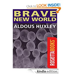 Kindle Book Bargains: Brave New World, by Aldous Huxley. Publisher: RosettaBooks (July 1, 2010)