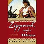 Zipporah, Wife of Moses | Marek Halter