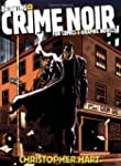 Drawing Crime Noir: For Comics and Gr...