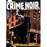 Drawing Crime Noir for Comics and Graphic Novelsby Chris Hart