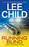 Running Blind (Jack Reacher, No. 4)