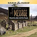 31 Days to Get the Message: Traveling with Paul Audiobook by Eugene H. Peterson Narrated by Kelly Ryan Dolan