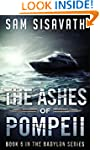 The Ashes of Pompeii (Purge of Babylo...