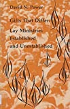 img - for Gifts That Differ Lay Ministries (Studies in the Reformed Rites of the Catholic Church) by David Noel Power (July 26,1980) book / textbook / text book