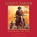 Westward the Tide | Louis L'Amour