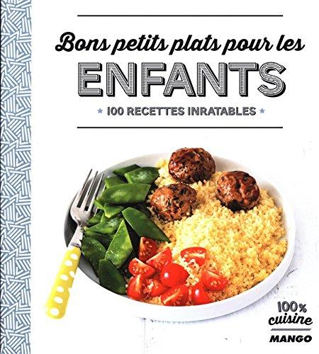 Bons-petits-plats-pour-les-enfants-100-recettes-inratables