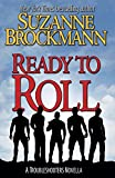 Ready to Roll: A Troubleshooters Novella (Troubleshooters Shorts and Novellas) (Volume 5)