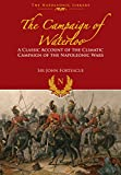 img - for The Campaign of Waterloo: The Classic Account of Napoleon's Last Battles (The Napoleonic Library) book / textbook / text book