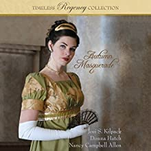 Autumn Masquerade: Timeless Regency Collection, Book 1 Audiobook by Josi Kilpack Narrated by Sarah Zimmerman