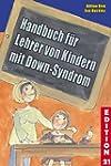 Handbuch f�r Lehrer von Kindern mit D...