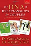 img - for The DNA of Relationships for Couples (Smalley Franchise Products) book / textbook / text book