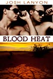 Blood Heat (Dangerous Ground)