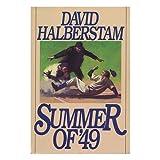 Summer of '49 ~ David Halberstam