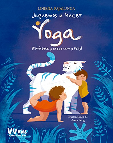 Juguemos a hacer yoga  [Lorena Pajalunga] (Tapa Dura)