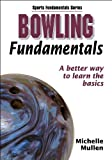 Bowling Fundamentals (Sports Fundamentals Series)
