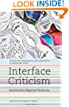 Interface Criticism: Aesthetics Beyon...