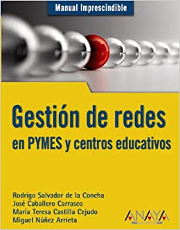 Gestion de redes en PYMES y centros educativos / PYMES Network