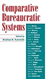 img - for Comparative Bureaucratic Systems book / textbook / text book