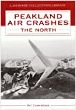 P. Cunningham Peakland Air Crashes - The North
