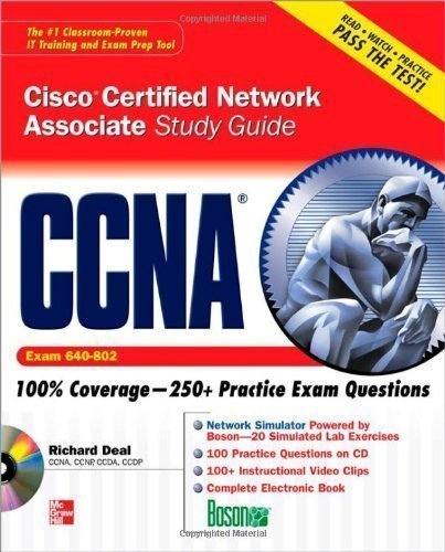 CCNA Cisco Certified Network Associate Study Guide (Exam 640-802) (Certification Press) 3rd (third) Edition by Deal, Richard published by McGraw-Hill Osborne (2008)