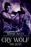 Cry Wolf: The Hunt: A New Gotham Fairy Tale (Monster Farm Saga Book 2)