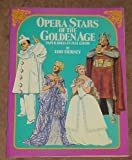 Opera Stars of the Golden Age Paper Dolls in Full Color (0486247368) by Tierney, Tom