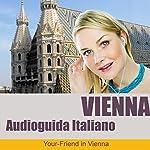 Audio Guida Vienna (Italienische Version) | Johann Glanzer