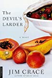 img - for The Devil's Larder: A Feast book / textbook / text book