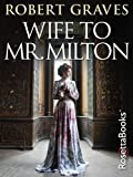 Wife to Mr. Milton