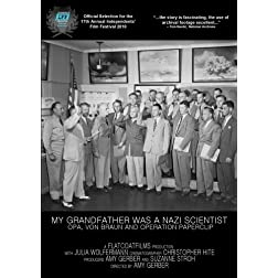 My Grandfather Was A Nazi Scientist: Opa, von Braun and Operation Paperclip