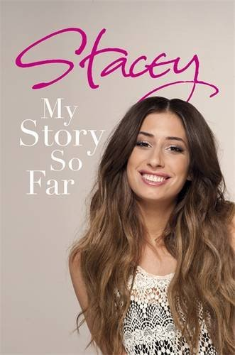 Stacey: My Story So Far by Stacey Solomon (2011-05-12)