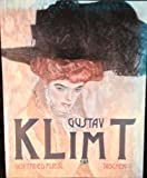 img - for Gustav Klimt 1862-1918 Die Welt in weiblicher Gestalt book / textbook / text book
