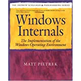 Windows Internals: The Implementation of the Windows Operating Environment ~ Matt Pietrek