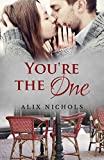 You're the One: a Bistro La Bohème novella