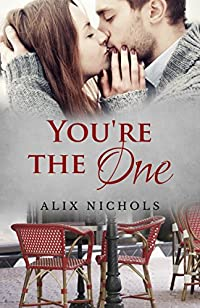 (FREE on 8/3) You're The One: A Bistro La Bohème Novella by Alix Nichols - http://eBooksHabit.com