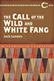 Image of The Call of the Wild and White Fang (Clydesdale Classics)