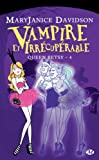 Vampire et Irr�cup�rable: Queen Betsy, T4