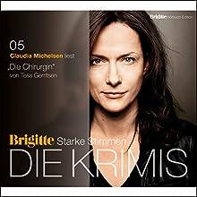 Die Chirurgin (Maura Isles / Jane Rizzoli 1) Hörbuch von Tess Gerritsen Gesprochen von: Claudia Michelsen