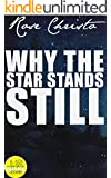 Why the Star Stands Still (Gives Light Series Book 4) (English Edition)