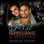 First Impressions | Nicole R. Locker