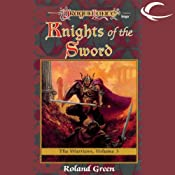 Knights of the Sword: Dragonlance: Warriors, Book 3 | [Roland Green]