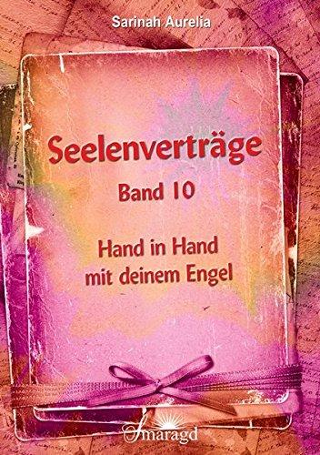 Seelenvertrge-Band-10-Hand-in-Hand-mit-deinem-Engel