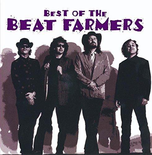 The Beat Farmers - Best Of The Beat Farmers - Zortam Music