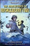 Huck Finn: The Manga Edition (0470152877) by Park, Hyeondo