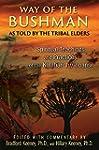 Way of the Bushman: Spiritual Teachin...
